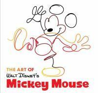 The Art of Mickey Mouse The True Original