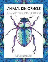 Animal Kin Oracle A 65-Card Deck and Guidebook