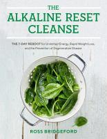 Alkaline Reset Cleanse The 7-Day Reboot for Unlim
