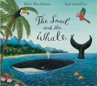 SNAIL AND THE WHALE THE