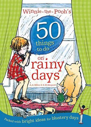 50 Things to do on Rainy Days