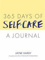 365 Days of Self-Care A Journal