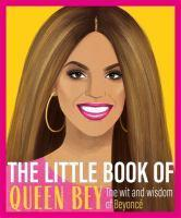 The Little Book of Queen Bey