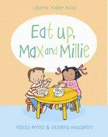 Max and Millie Eat up Max & Millie