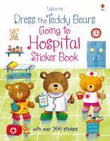 Dress the Teddy Bears Going to Hospital Sticker Bo