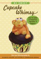 Be Sweet Cupcake Whimsy
