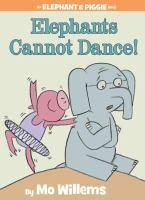 ELEPHANTS CANNOT DANCE ELEPHANT AND PIGGIE
