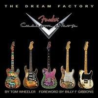 The Dream Factory Fender custom shop