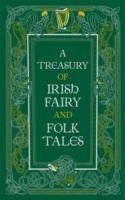 Treasury of Irish Fairy & Folk Tales