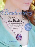 Beadweaving Beyond The Basics