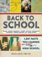 Back to School 1001 Facts You Learned and Forgot