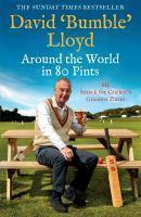 Around the World in 80 Pints My Cricket Journey