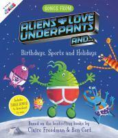 Aliens Love Underpants Birthdays Sports Holidays