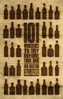101 Whiskies to Try Before You Die (Revised & Upda