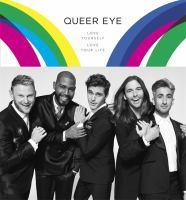 Queer Eye Love Yourself Live Your Life