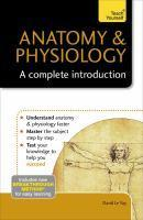Anatomy & Physiology A Complete Introduction Tea