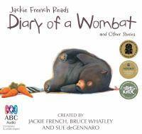 Diary of a wombat Audio: The Jackie French Collection