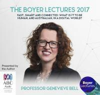 The Boyer Lectures 2017