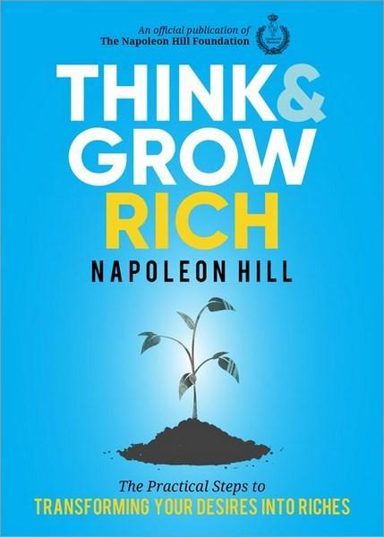 The 5  Essential Principals of Think and Grow Rich
