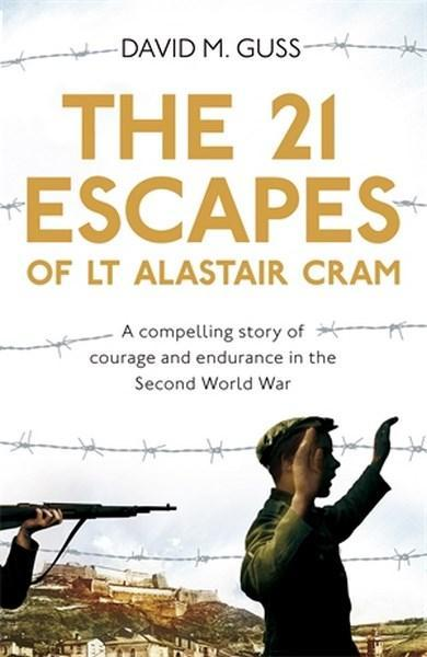 21 Escapes of Lt Alastair Cram The
