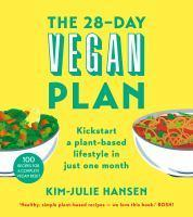 28-Day Vegan Plan Everything You Need to Know to