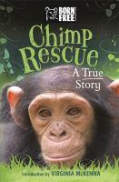 Born Free Chimpanzee Rescue