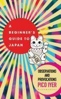 A Beginner's Guide to Japan
