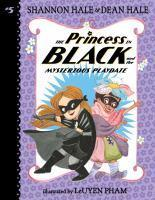 The Princess in Black and Mysterious Playdate #5