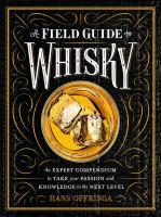 Field Guide to Whisky A