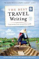 The Best Travel Writing Volume 11