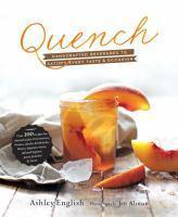 Quench Handcrafted Beverages to Satisfy Every Tast