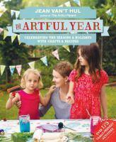 Artful Year The Celebrating the Seasons and Holid