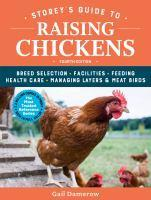 Storey's Guide to Raising Chickens 4th Edition