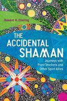 Accidental Shaman The