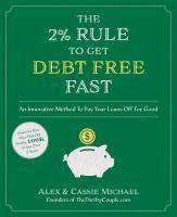 2% Rule to Get Debt Free Fast The