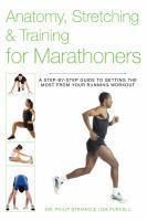 Anatomy Stretching & Training for Marathoners
