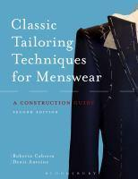 CLASSIC TAILORING TECHNIQUES: A CONSTRUCTION GUIDE FOR      MENSWEAR