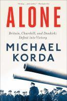 Alone Britain Churchill and Dunkirk