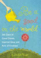 Be a Good in the World