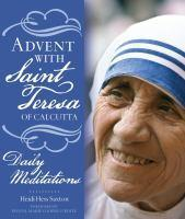 Advent With Saint Theresa Of Calcutta Daily Medit