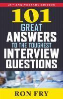 101 Great Answers To The Toughest Interview Questi