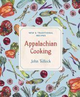 Appalachian Cooking New and Traditional Recipes
