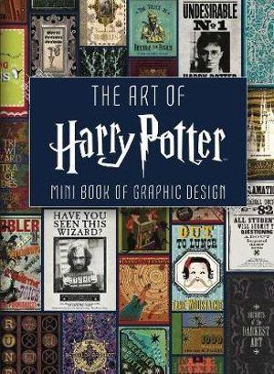 Art of Harry Potter Mini Book of Graphic Design