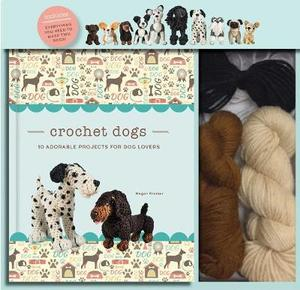 Crochet Dogs 10 Adorable Projects for Dog Lovers