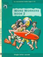 Reading Freedom Word Workers Book 2: Single Letter Sounds   Ages 7 11