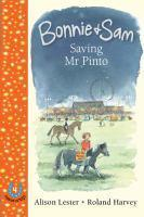 BONNIE AND SAM 4 SAVING MR PINTO