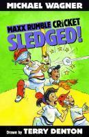 Maxx Rumble Cricket 2 Sledged