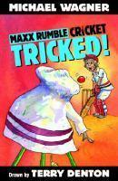 Maxx Rumble Cricket 8 Tricked!