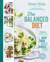 The Balanced Diet Recipes To Make You Healthy Fro