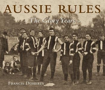 Aussie Rules-The Glory Years of AFL